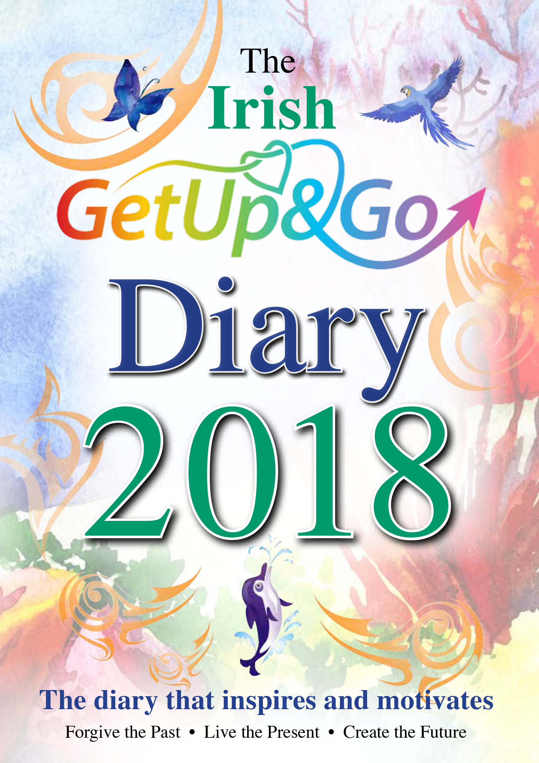 "The IRISH ""Get Up and Go"" Diary for 2018"
